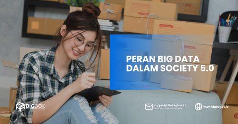 Peran Big Data Dalam Society 5.0
